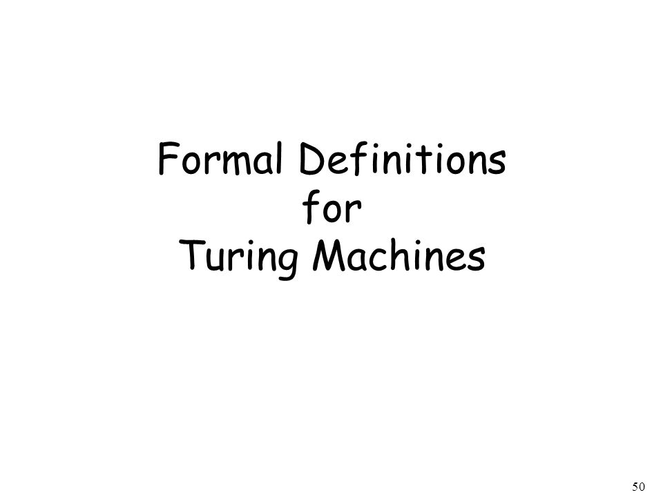 Formal Definitions for Turing Machines