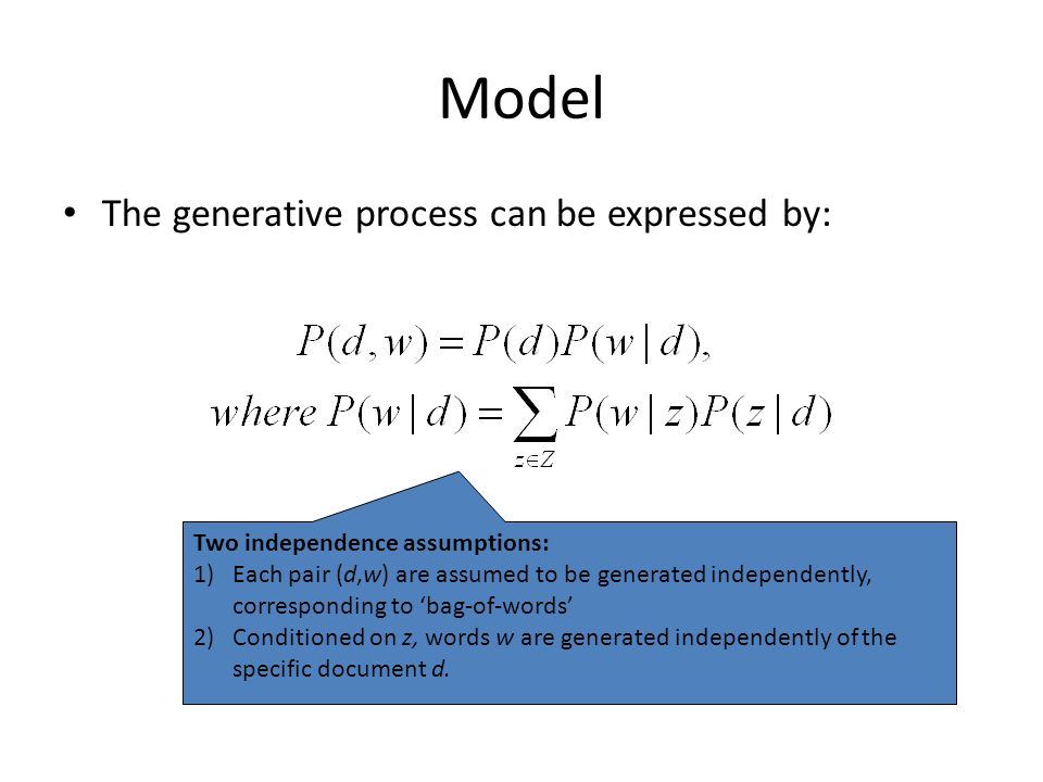 Model The generative process can be expressed by: