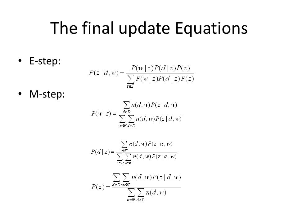 The final update Equations