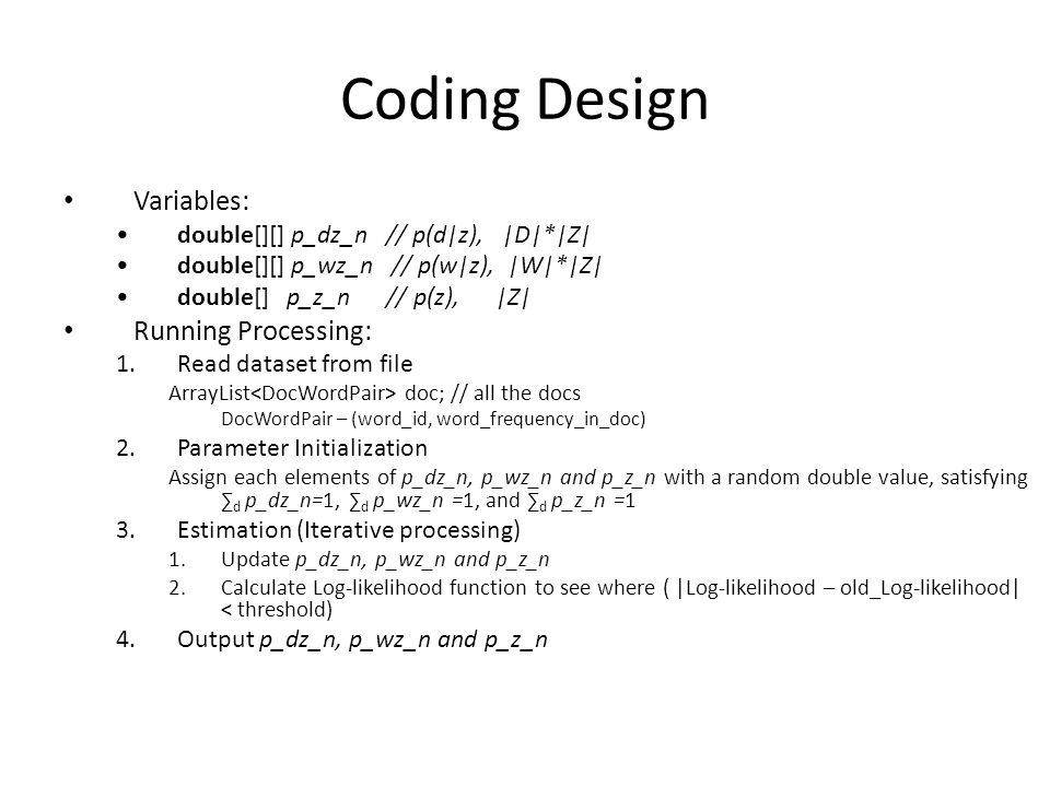 Coding Design Variables: Running Processing:
