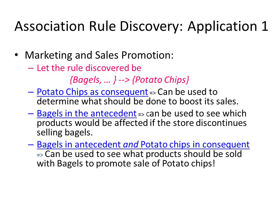 Association Rule Discovery: Application 1