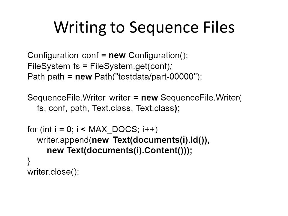 Writing to Sequence Files