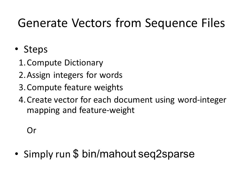 Generate Vectors from Sequence Files