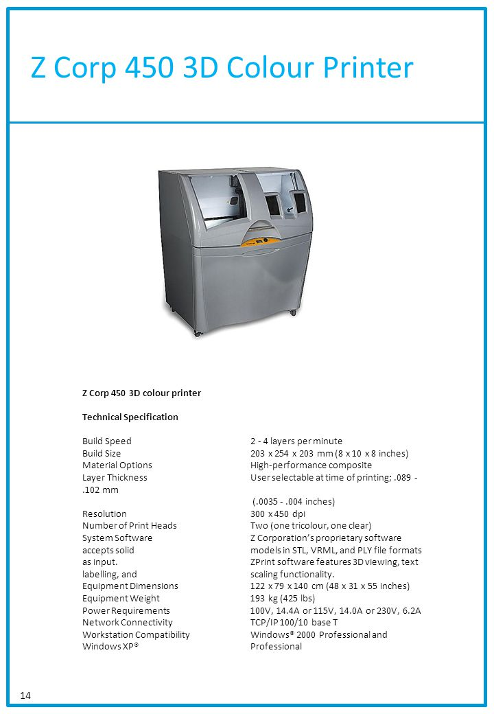 Z Corp 450 3D Colour Printer Z Corp 450 3D colour printer