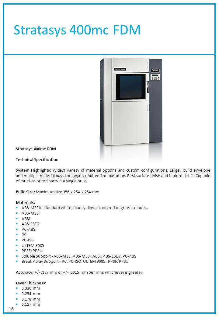 Stratasys 400mc FDM Stratasys 400mc FDM Technical Specification