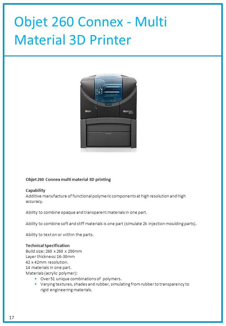 Objet 260 Connex - Multi Material 3D Printer