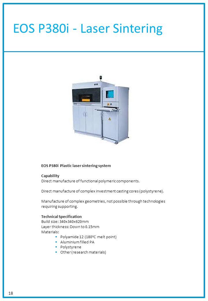 EOS P380i - Laser Sintering