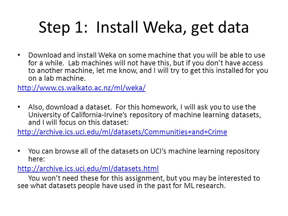 Step 1: Install Weka, get data