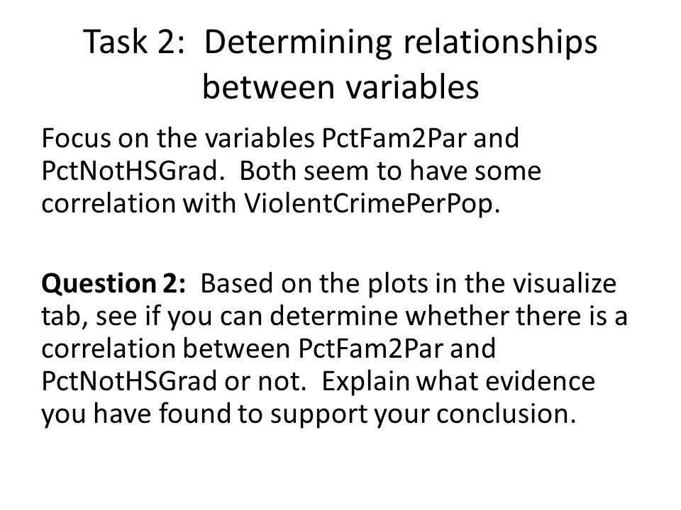 Task 2: Determining relationships between variables