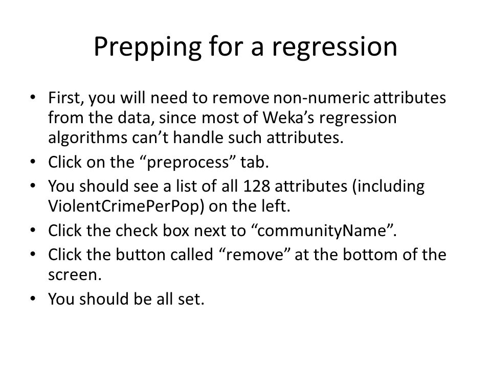 Prepping for a regression