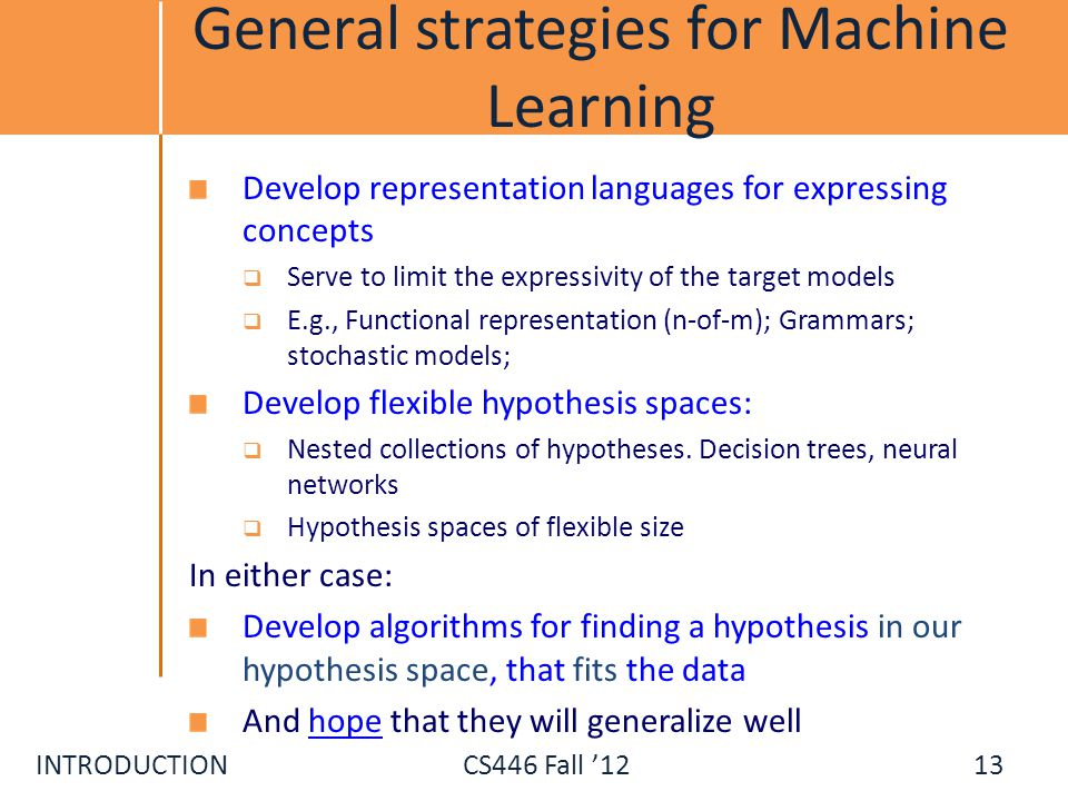 General strategies for Machine Learning
