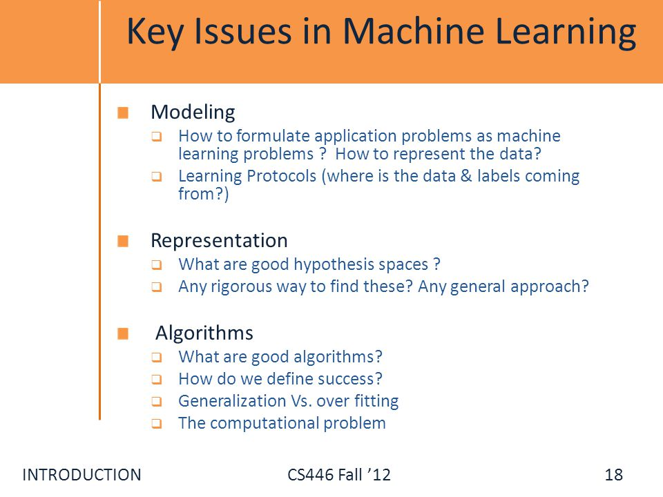 Key Issues in Machine Learning