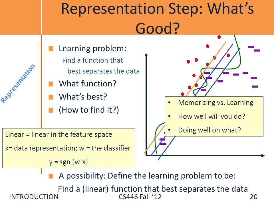 Representation Step: What's Good