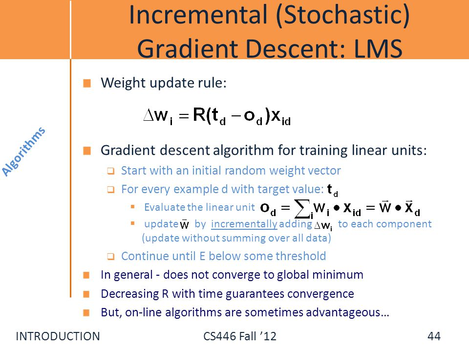 Incremental (Stochastic) Gradient Descent: LMS