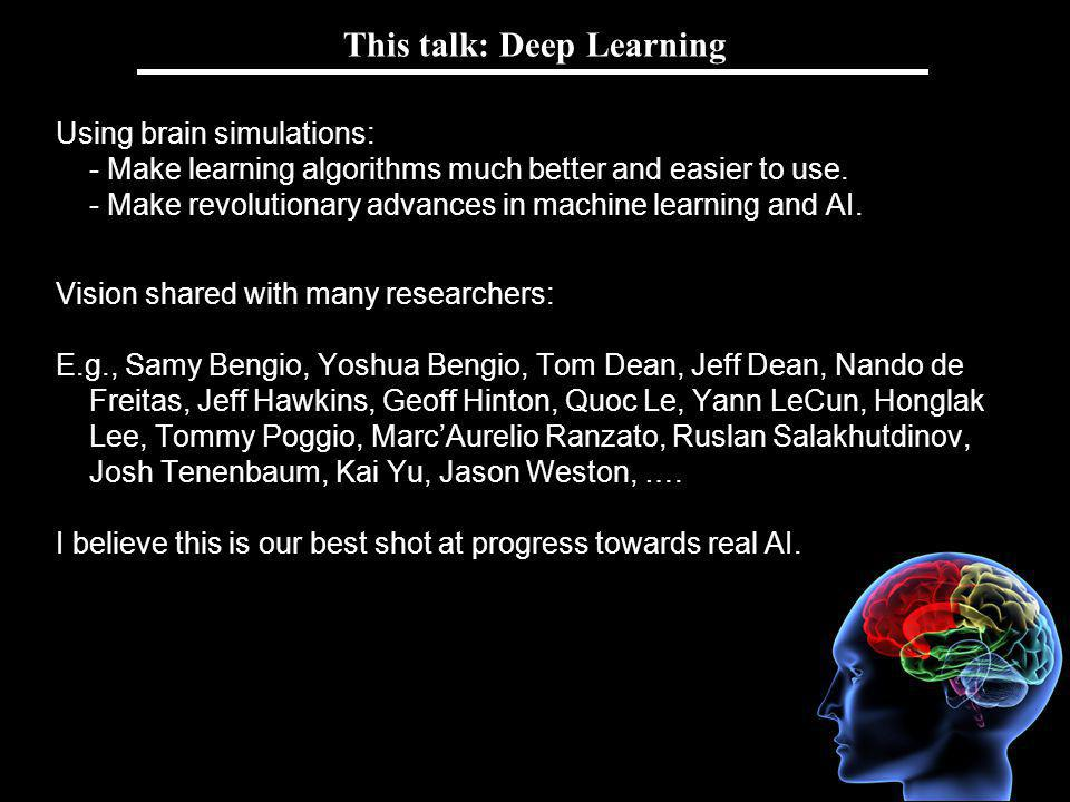 This talk: Deep Learning