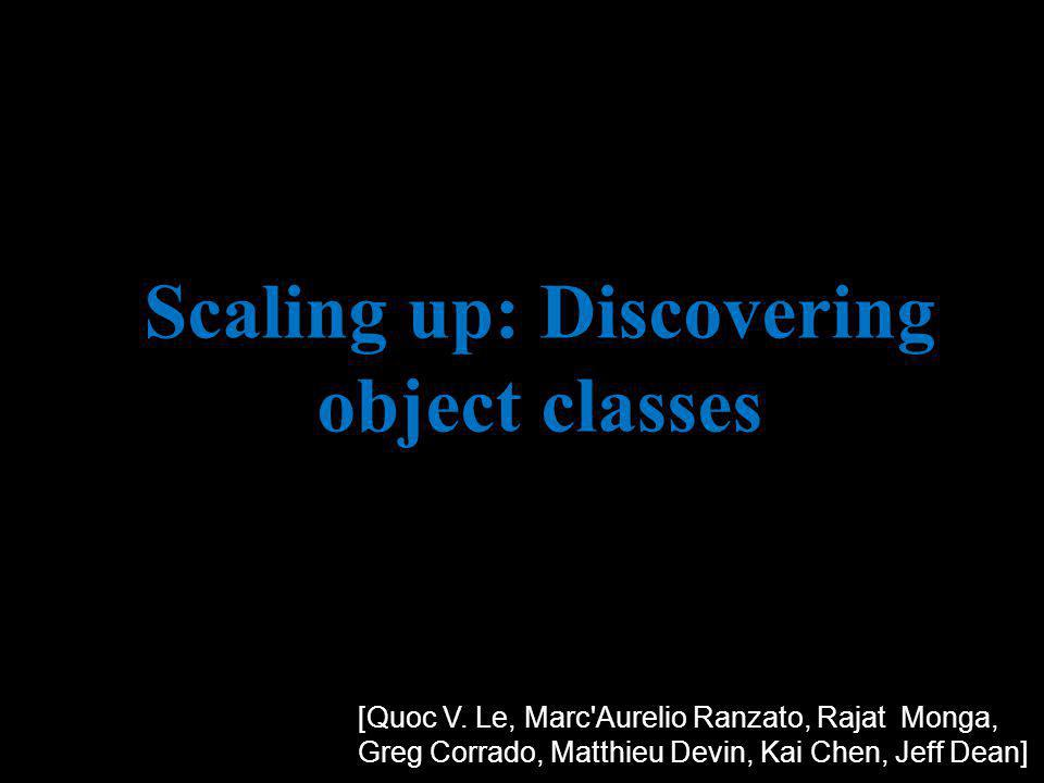 Scaling up: Discovering object classes