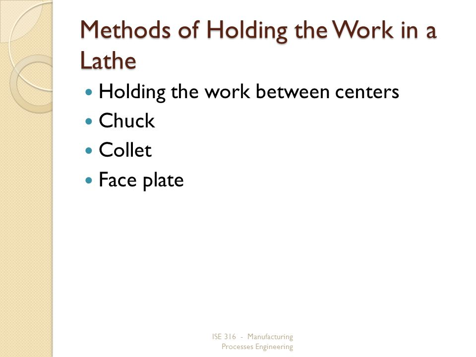 Methods of Holding the Work in a Lathe