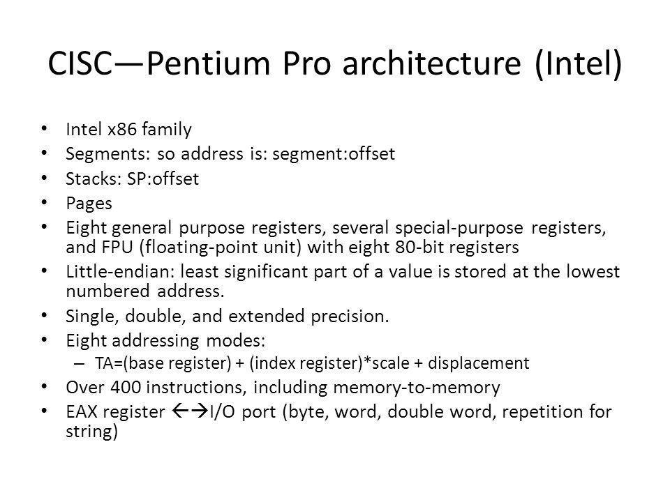 CISC—Pentium Pro architecture (Intel)