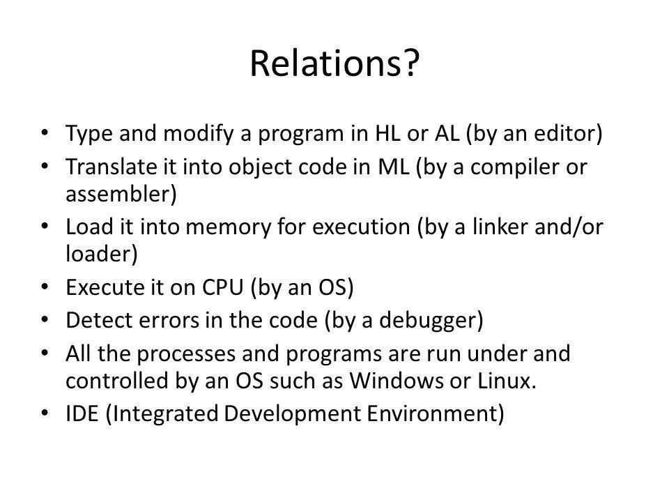 Relations Type and modify a program in HL or AL (by an editor)