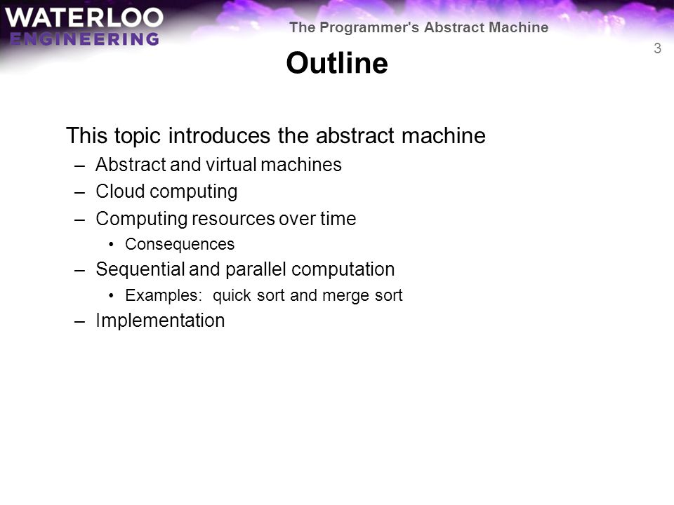 Outline This topic introduces the abstract machine