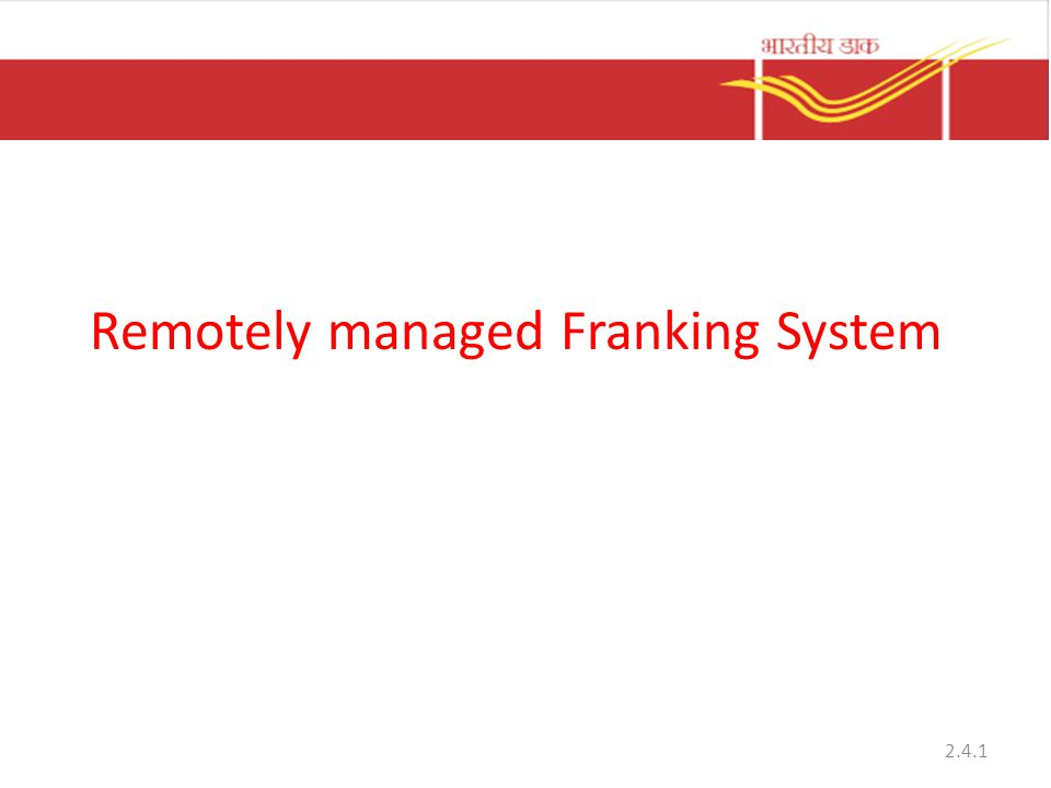 Remotely managed Franking System
