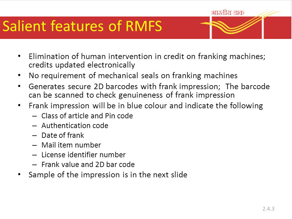 Salient features of RMFS