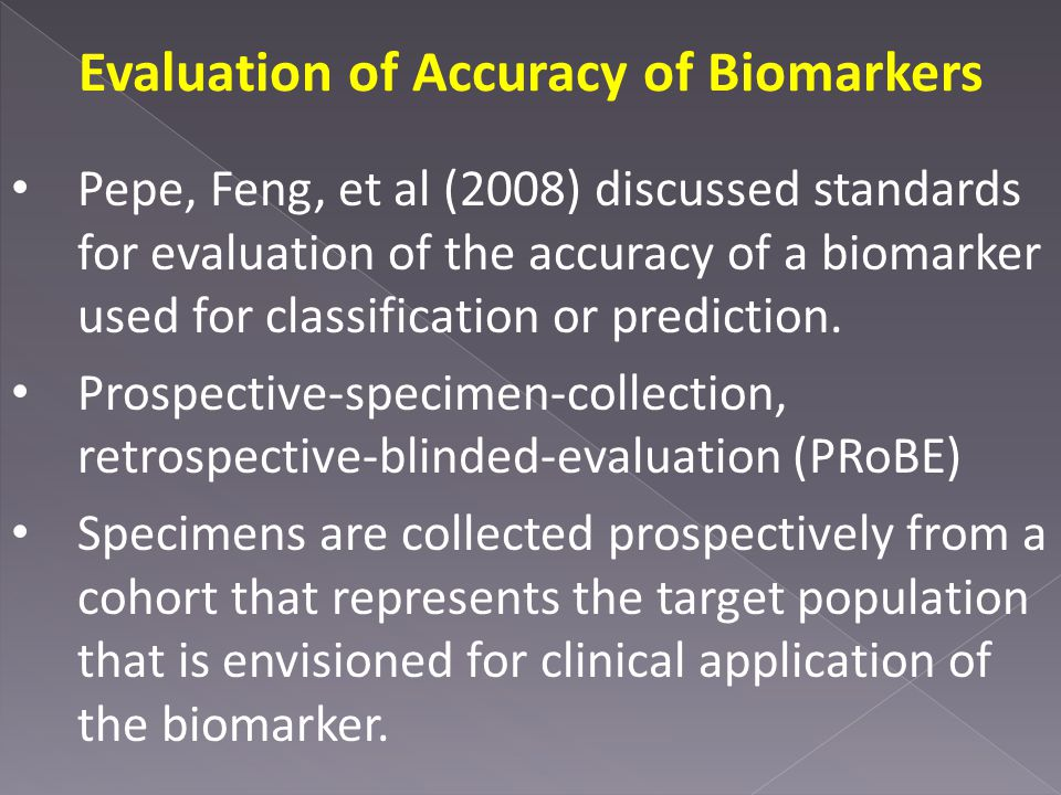 Evaluation of Accuracy of Biomarkers