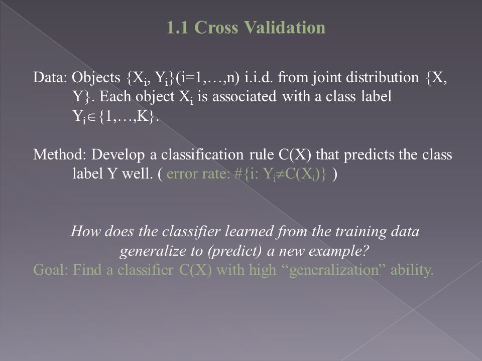 1.1 Cross Validation