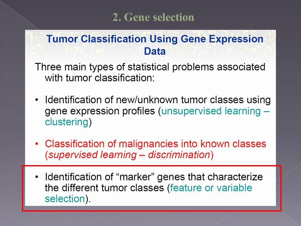 2. Gene selection