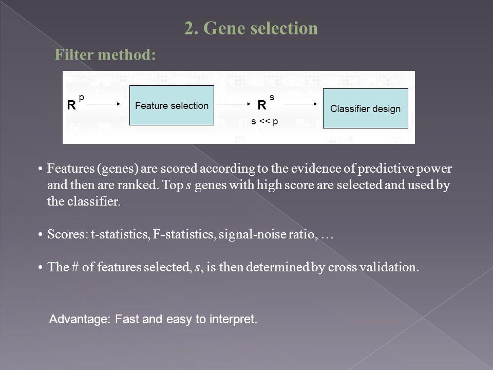 2. Gene selection Filter method: