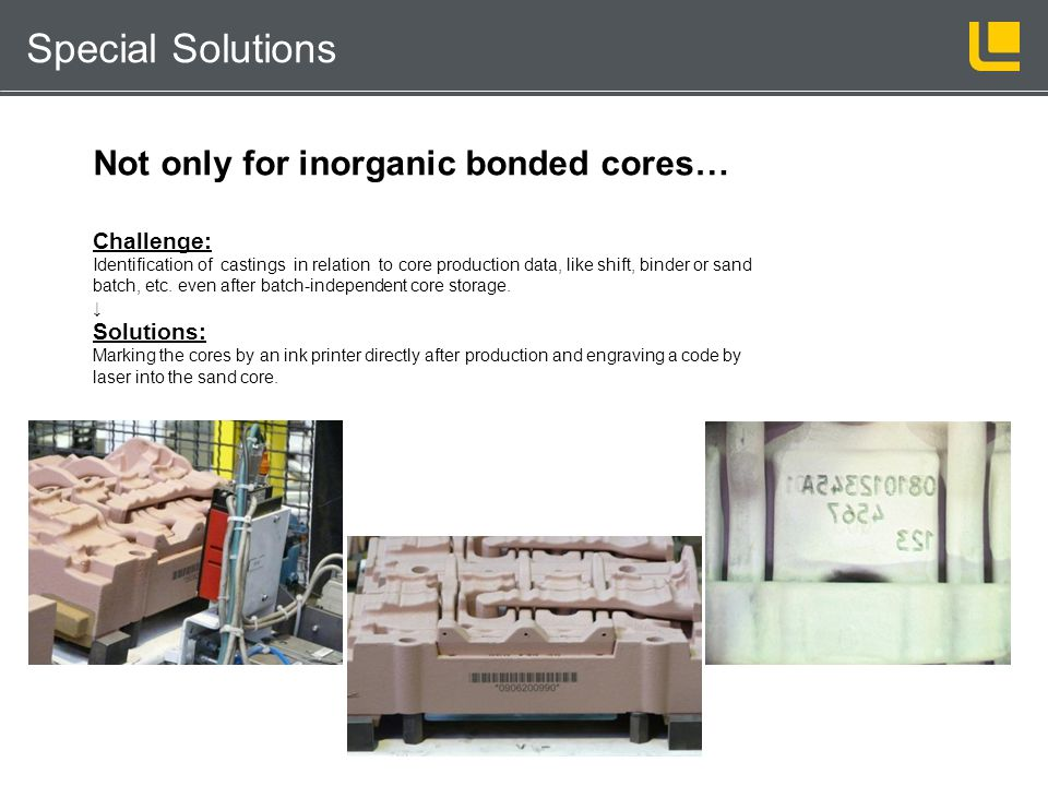 Not only for inorganic bonded cores…