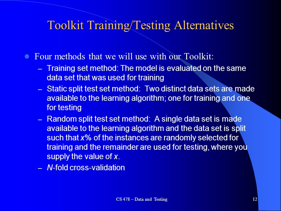 Toolkit Training/Testing Alternatives