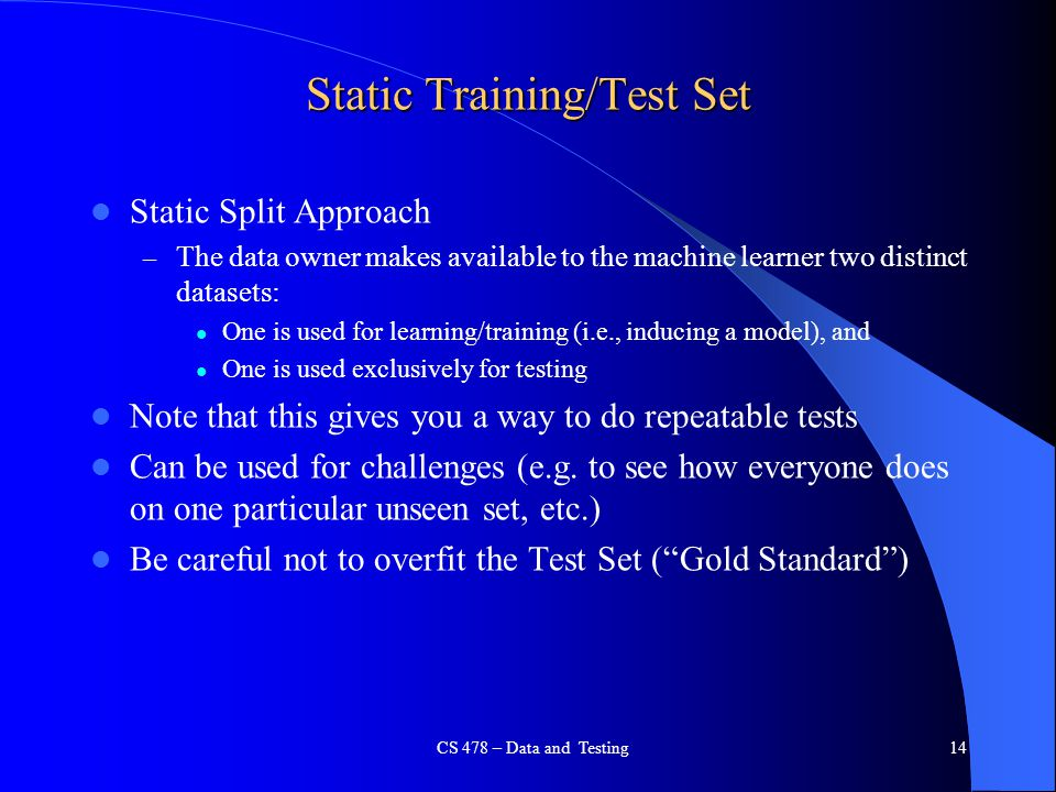 Static Training/Test Set