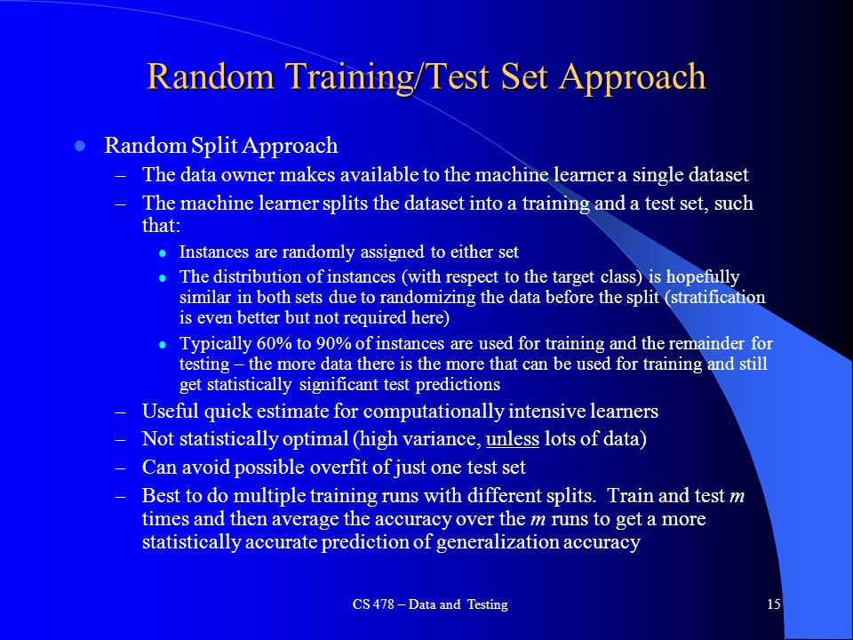 Random Training/Test Set Approach