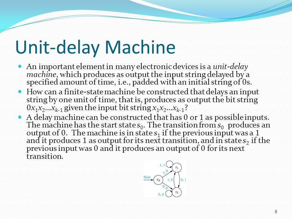 Unit-delay Machine