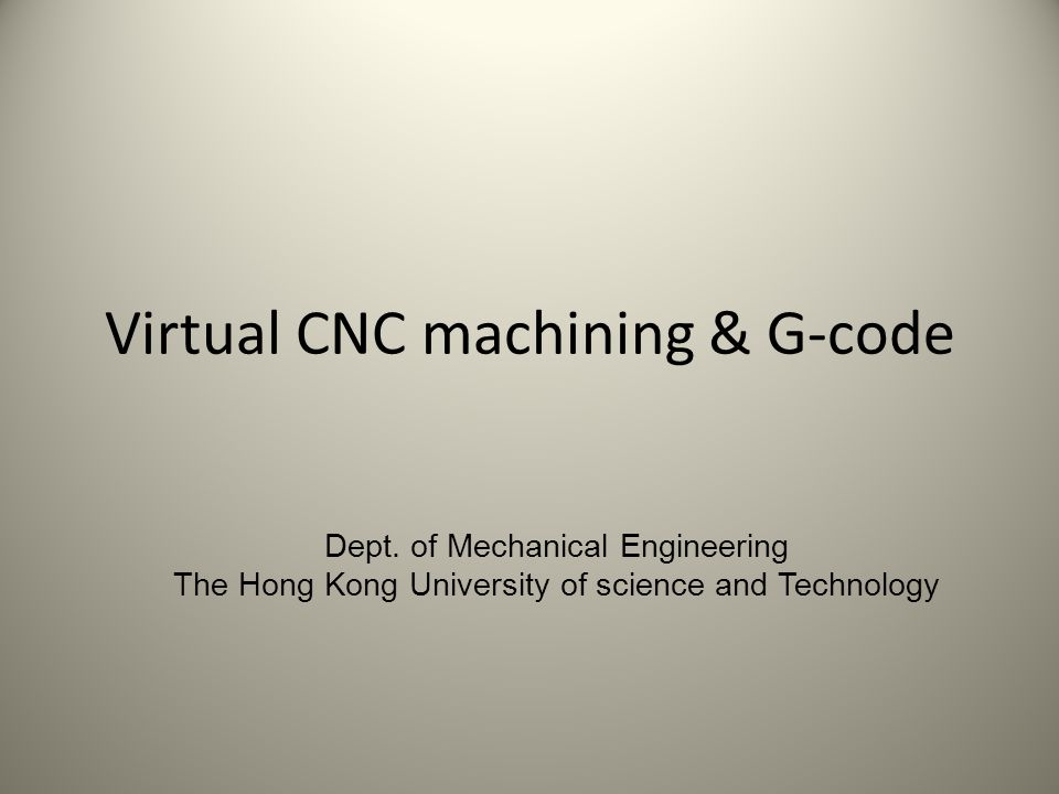 Virtual CNC machining & G-code