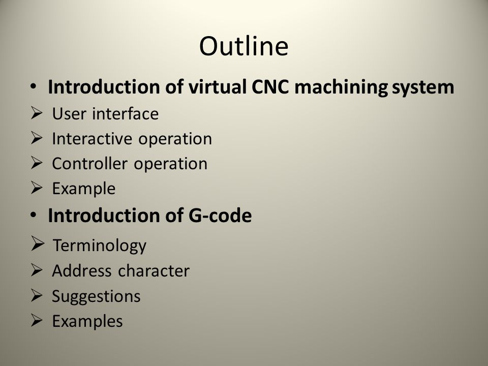 Outline Introduction of virtual CNC machining system