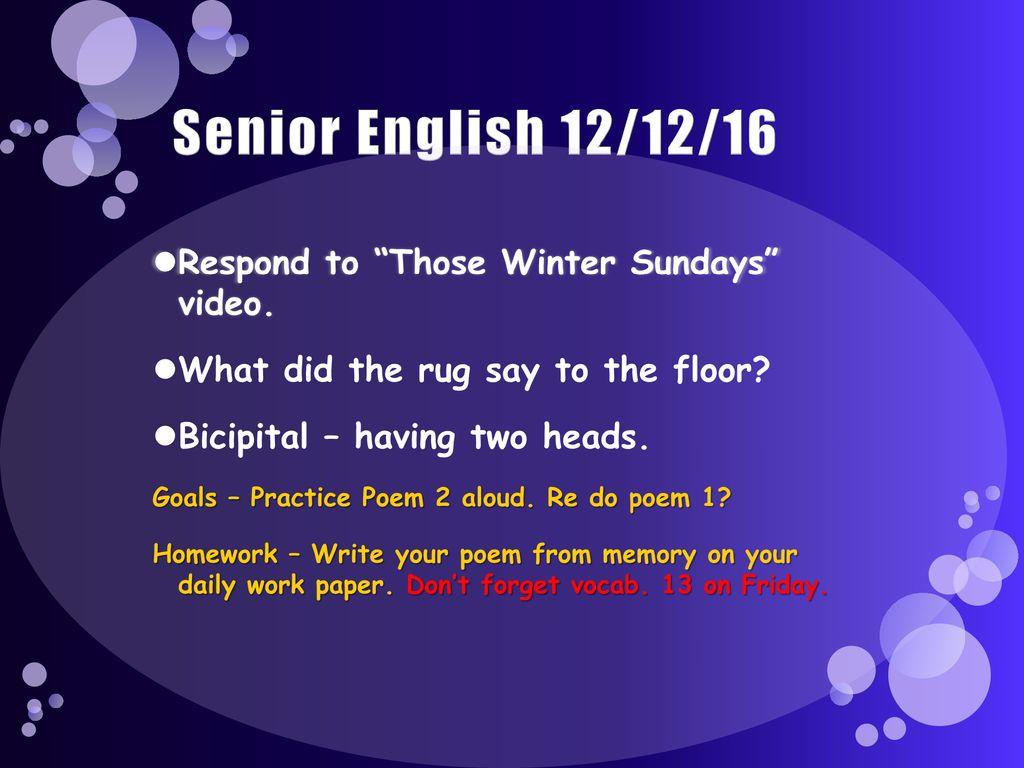 Senior English 121216 Respond To Those Winter Sundays