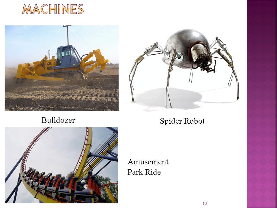 Machines Bulldozer Spider Robot Amusement Park Ride