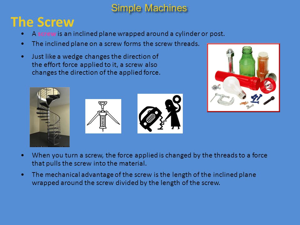 The Screw Simple Machines