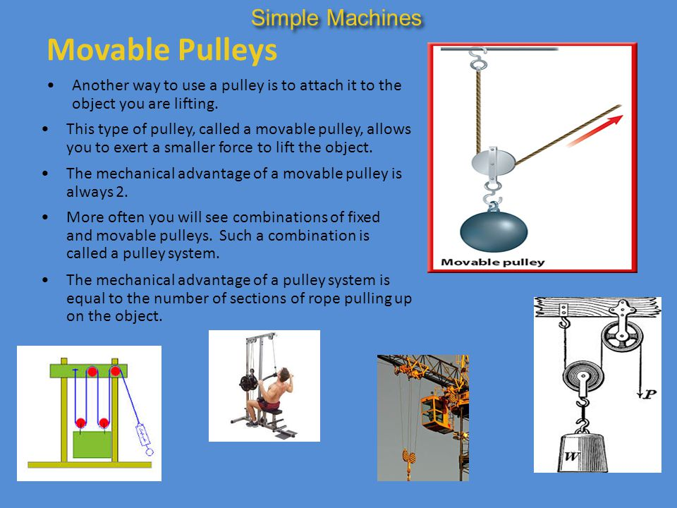 Movable Pulleys Simple Machines
