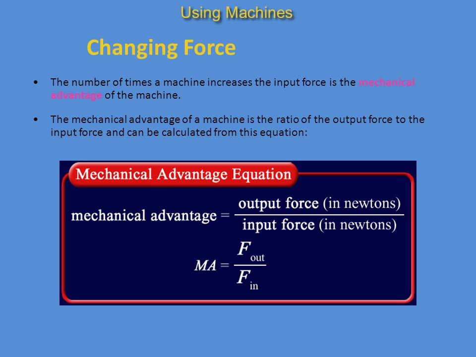 Changing Force Using Machines