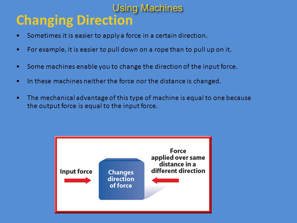 Changing Direction Using Machines
