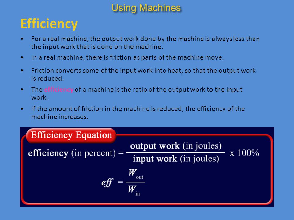 Efficiency Using Machines