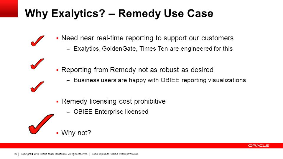 Why Exalytics – Remedy Use Case
