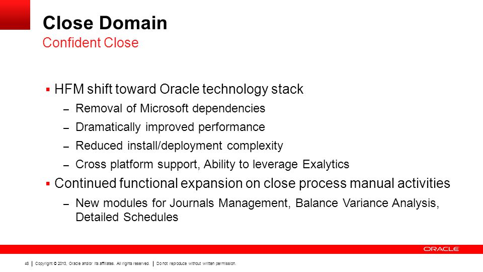 Close Domain Confident Close HFM shift toward Oracle technology stack