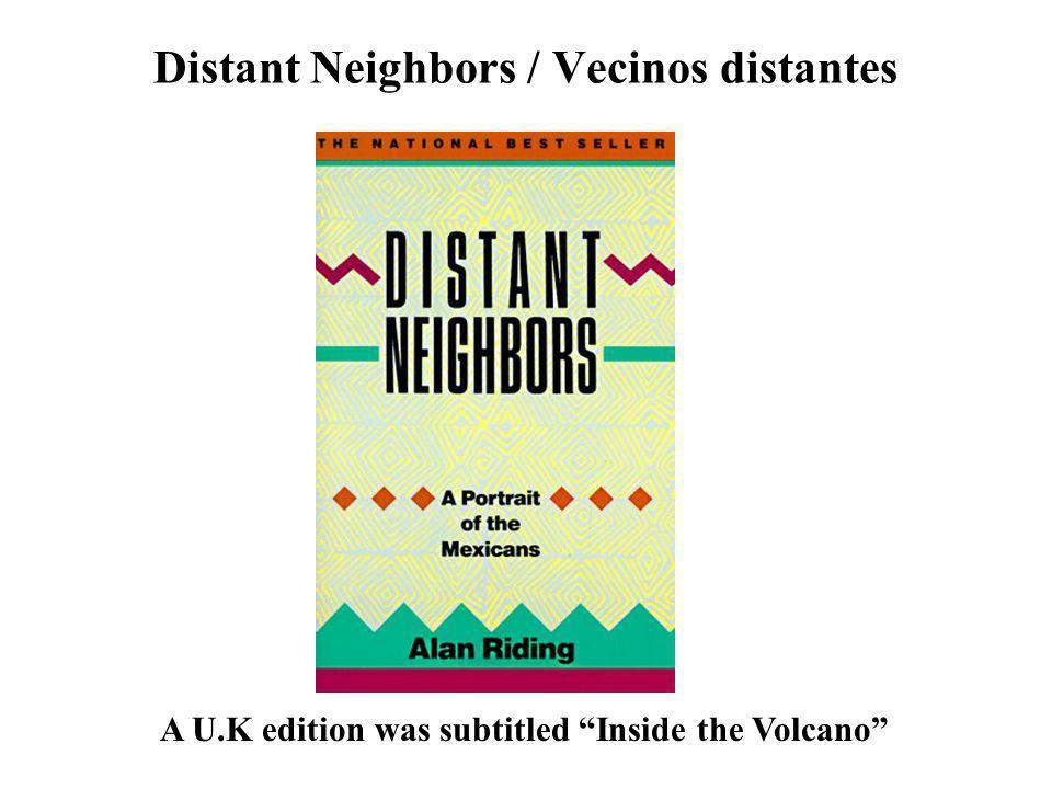 Distant Neighbors / Vecinos distantes
