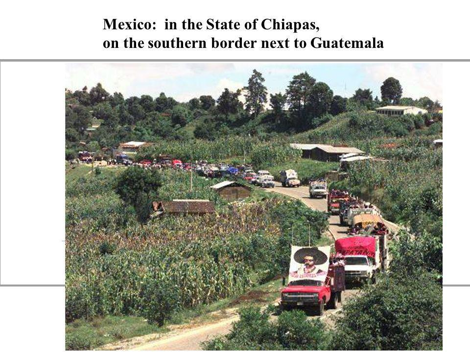 Mexico: in the State of Chiapas,