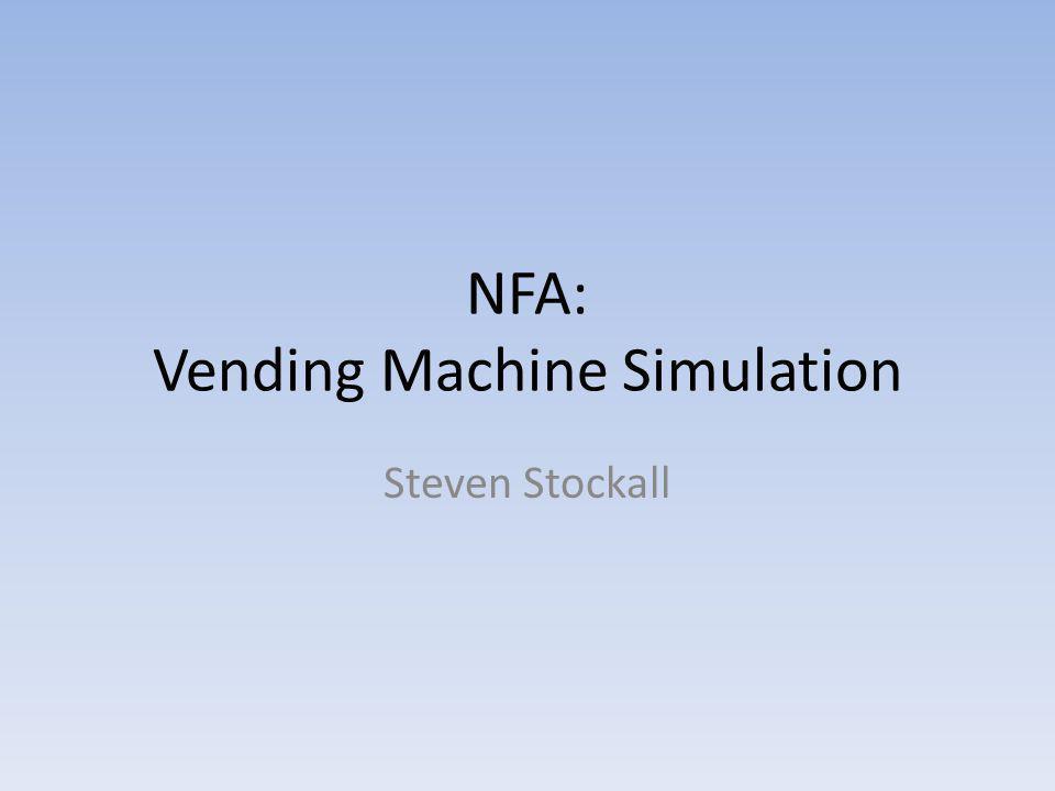 NFA: Vending Machine Simulation