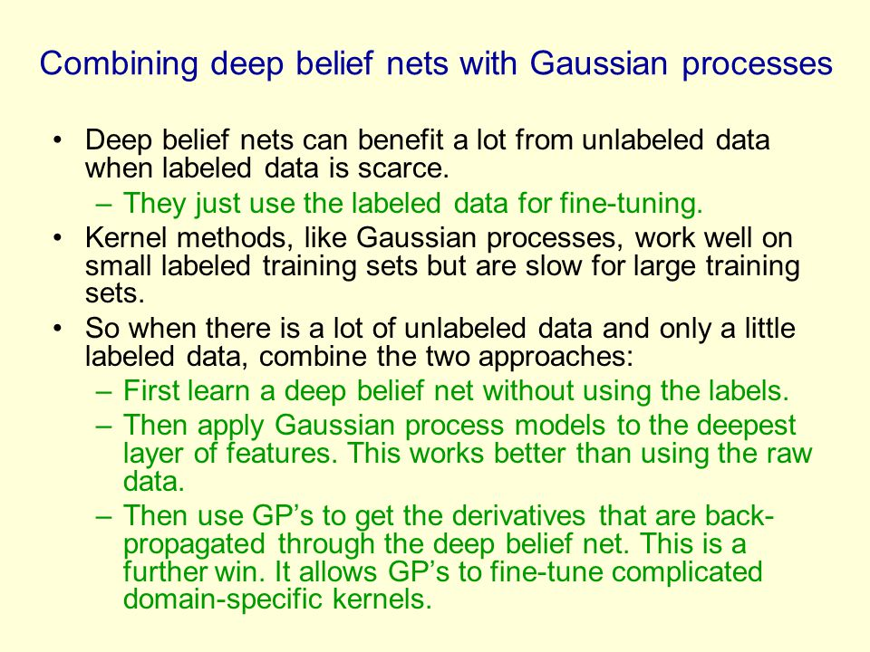 Combining deep belief nets with Gaussian processes